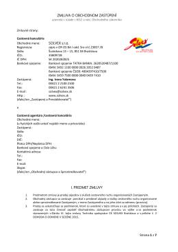 Strana 1 z 7 ZMLUVA O OBCHODNOM ZASTÚPENÍ SOLVEX s.r.o. I