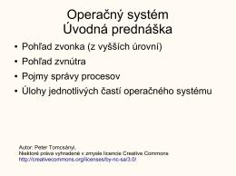 Operačný systém Úvodná prednáška