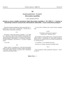 20 NARIADENIE VLÁDY Slovenskej republiky z 23. januára 2013,