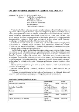 PK prírodovedných predmetov v školskom roku 2012/2013