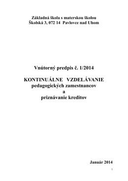 Vnútorný predpis č. 1/2014 KONTINUÁLNE VZDELÁVANIE