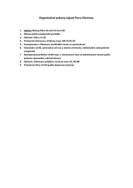 Organizačné pokyny zájazd Flora Olomouc