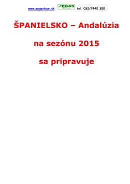 ŠPANIELSKO – Andalúzia na sezónu 2015 sa pripravuje