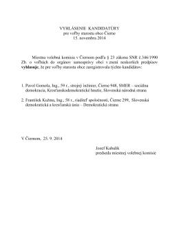 Vyhlásenie kandidatúry pre voľby starostu a poslancov OZ v
