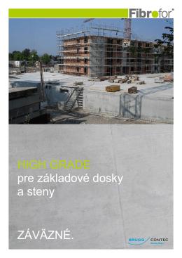 HIGH GRADE pre základové dosky a steny