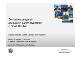 new policy in tourism development in Slovak Republic