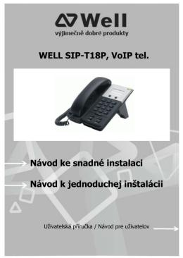 WELL SIP-T18P, VoIP tel. Návod ke snadné