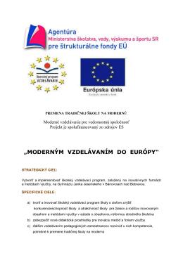 """Informácie o projekte """"Moderným vzdelávaním do Európy"""""""