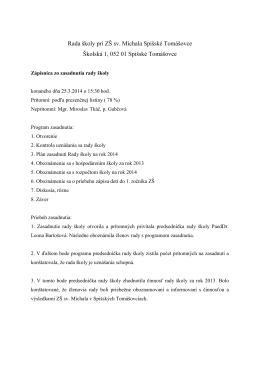 Rada školy pri ZŠ sv. Michala Spišské Tomášovce Školská 1, 052