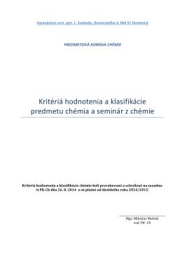 Kritériá hodnotenia a klasifikácie - Gymnázium arm. gen. L. Svobodu