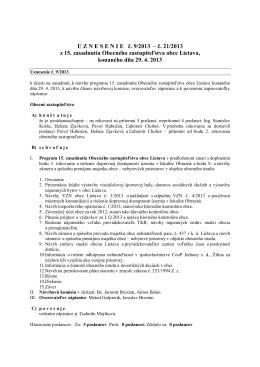 U Z N E S E N I E   č. 9/2013 – č. 21/2013 z 15. zasadnutia