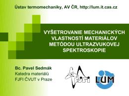 vyšetrovanie mechanických vlastností materiálov metódou