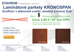 STAVREM Akcia - Laminátová podlaha Kronospan Ecofloor
