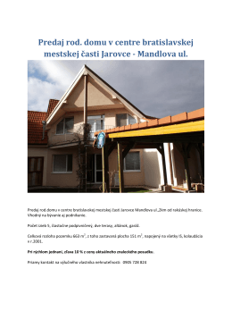 Predaj rod. domu v centre bratislavskej mestskej časti Jarovce