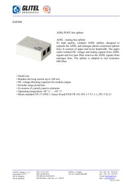 KSP48B ADSL/POST line splitter ADSL / analog line splitter. It`s high
