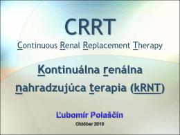CRRT - Kontinuálna renálna nahradzujúca terapia