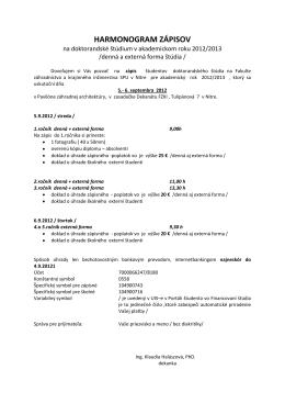 Harmonogram zápisov na doktorandské štúdium v