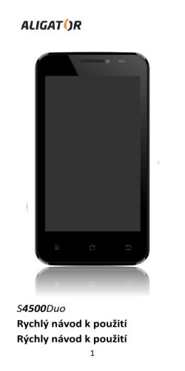 S4500Duo Rychlý návod k použití Rýchly návod k použití