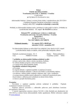 1 Dekan Fakulty špeciálnej techniky Trenčianskej univerzity A