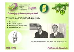 Výskum magnetizačných procesov