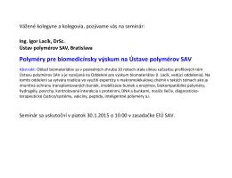 Polyméry pre biomedicínsky výskum na Ústave polymérov SAV