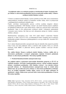 P ET Í C I A Za podpísanie zmluvy na realizáciu projektu