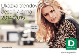 Ukážka trendov Jeseň / Zima 2014/2015