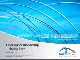Fiber optics monitoring