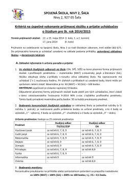 SPOJENÁ ŠKOLA, NIVY 2, ŠAĽA Nivy 2, 927 05 Šaľa Kritériá na