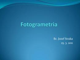 Bc. Jozef Straka 25. 3. 2011