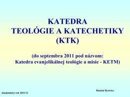 Katedra evanjelikálnej teológie a misie (KETM)
