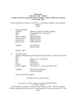 Úplné znenie ZMLUVY č. MK - Ministerstvo kultúry Slovenskej