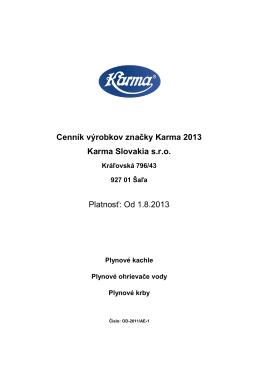 Od 1.8.2013 - Karma Slovakia sro