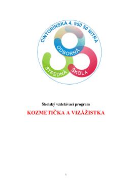 kozmetička a vizážistka - Stredná odborná škola, Cintorínska 4, Nitra