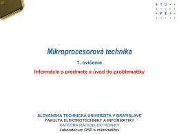 Mikroprocesorová technika - Laboratórium DSP a mikroradičov