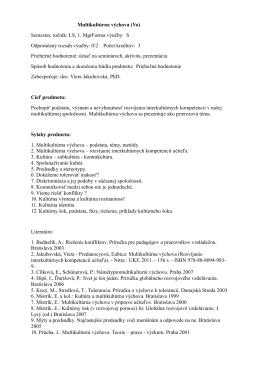 Multikultúrna výchova (Vo) Semester, ročník: LS, 1