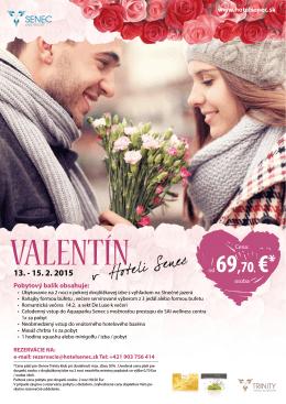 Pobytový balík obsahuje: www.hotelsenec.sk