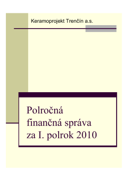 Polročná finančná správa za I. polrok 2010