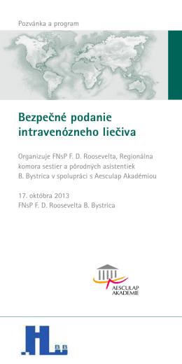 Bezpečné podanie intravenózneho liečiva
