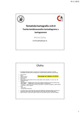 08_cv_tvorba kartogramu a kartodiagramu [Režim kompatibility]