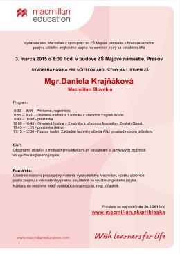 Mgr.Daniela Krajňáková Macmillan Slovakia