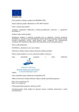 Miesto realizácie projektu: Rastislavova 100, 040 01