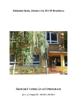 Základná škola, Jelenia č.16, 811 05 Bratislava ŠKOLSKÝ