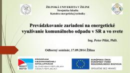 Ing. Peter Pilát, PhD. – KET, SjF, ŽU v Žiline