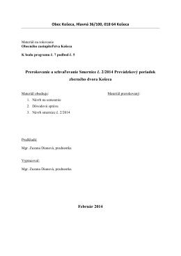 Obec Košeca, Hlavná 36/100, 018 64 Košeca Prerokovanie a
