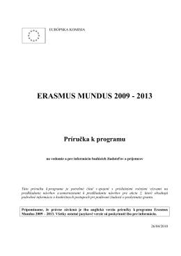 ERASMUS MUNDUS 2009 - 2013 Príručka k - EACEA