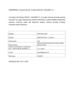 OZNÁMENIE v zmysle § 82 ods. 3 zákona NR SR č. 543