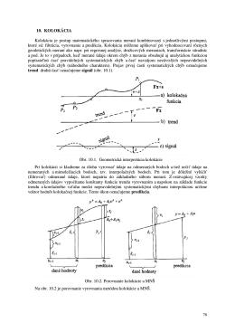 10. KOLOKÁCIA Kolokácia je postup matematického spracovania