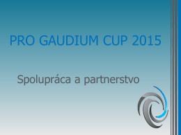 PRO GAUDIUM CUP 2015