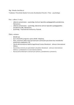 Mgr. Monika Janoťáková Vzdelanie: Filozofická fakulta
